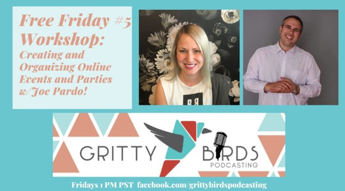 Creating and Organization Online Events and Parties with Joe Pardo